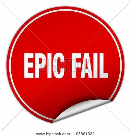 Epic Fail Round Red Sticker Isolated On White