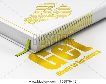Business concept: book Light Bulb, Get Down to business on white background