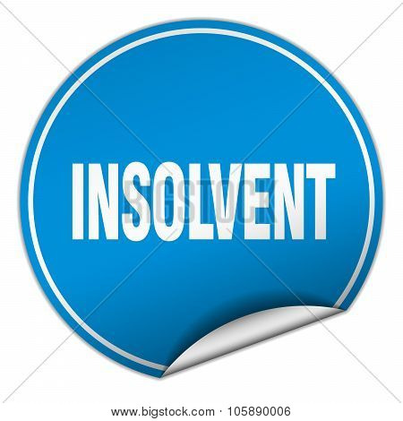 Insolvent Round Blue Sticker Isolated On White