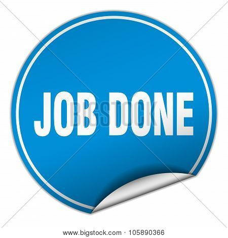 Job Done Round Blue Sticker Isolated On White