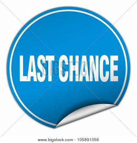 Last Chance Round Blue Sticker Isolated On White