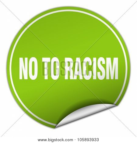 No To Racism Round Green Sticker Isolated On White