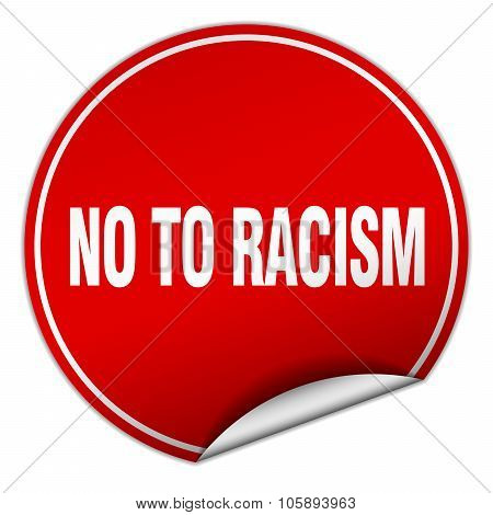 No To Racism Round Red Sticker Isolated On White
