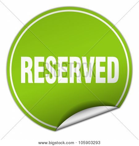 Reserved Round Green Sticker Isolated On White