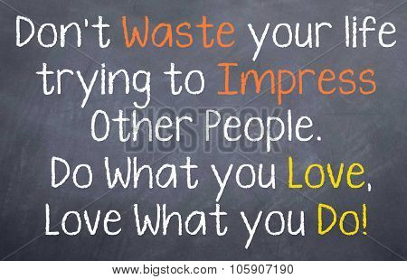 Don't Waste Your Life...