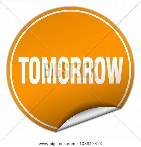 Tomorrow Round Orange Sticker Isolated On White