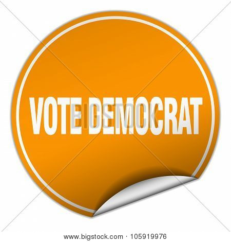 Vote Democrat Round Orange Sticker Isolated On White