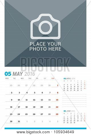 May 2016. Wall Monthly Calendar For 2016 Year. Vector Design Print Template With Place For Photo And