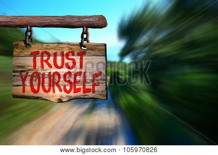 Trust Yourself Sign