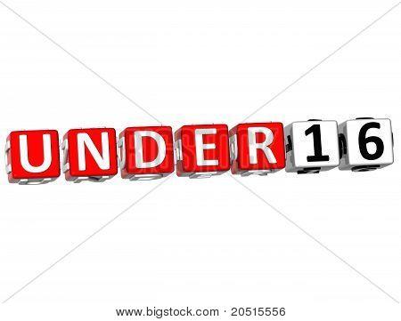 3D Under Sixteen