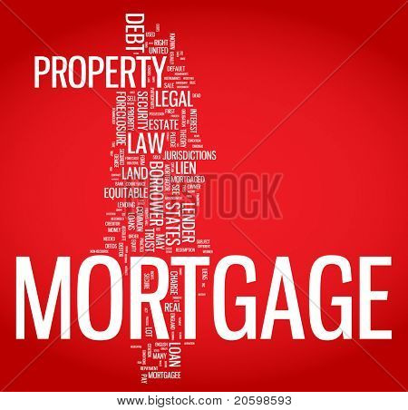Mortgage word cloud illustration. Graphic tag collection
