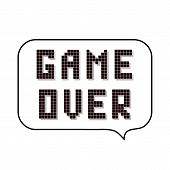 Retro Pixel Game Over Sign With Speech Bubble On White Background. Gaming Concept. Video Game Screen poster