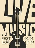 Vector Poster For A Live Music Festival Or Concert With With Acoustic Guitar And Inscription In Retr poster