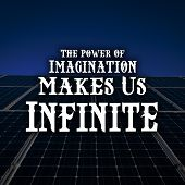 Inspirational Quotes The Power Of Imagination Make Us Infinite, Motivate, Inspiration poster