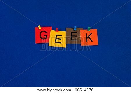 Geek, Sign Series For Computers And The Internet