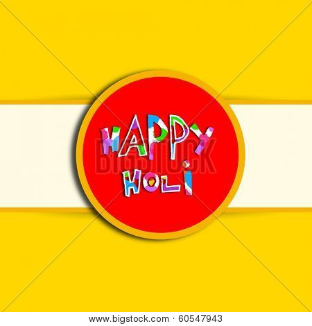 Indian festival Happy Holi celebrations sticker, tag or label with stylish text on yellow and white background.