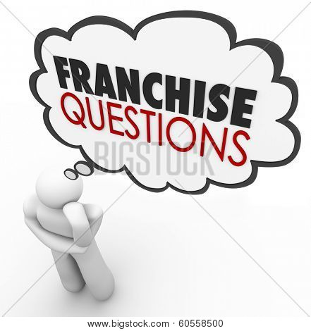 Franchise Questions Thought Cloud Chain Business Store Opportunity