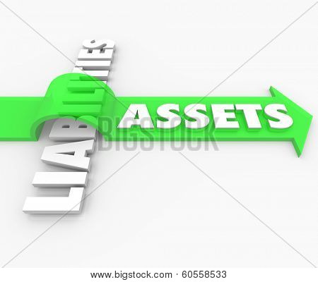 Assets Vs Liabilities Arrow Over Word Growing Savings Cut Costs