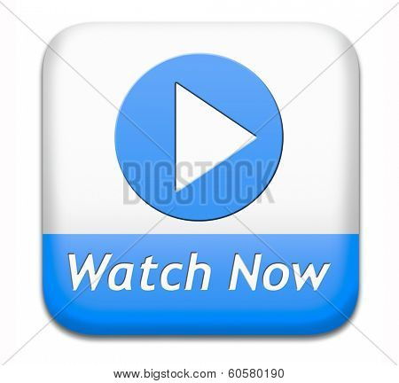 watch video button or play movie now online. Play multi media and start watching