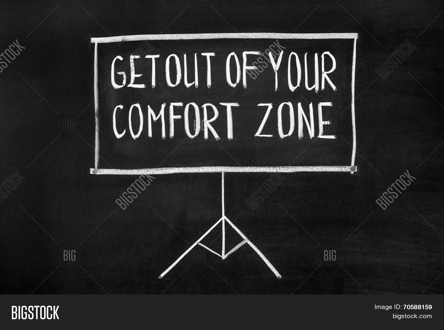 going out of your comfort zone