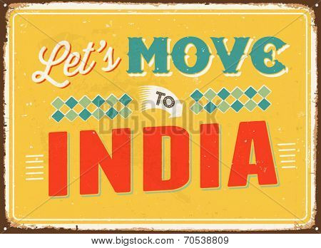Vintage metal sign - Let's move to India - Vector EPS 10.