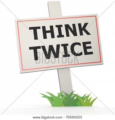 White Banner With Think Twice