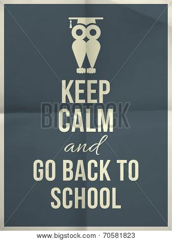 Keep Calm And Back To School Design Typographic Quote With Owl