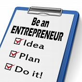 image of entrepreneur  - be an entrepreneur clipboard with check boxes marked for idea plan and do it - JPG