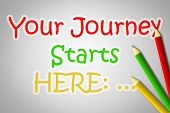 foto of fresh start  - Your Journey Starts Here Concept text on background sign idea - JPG