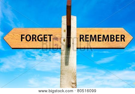 Forget versus Remember messages