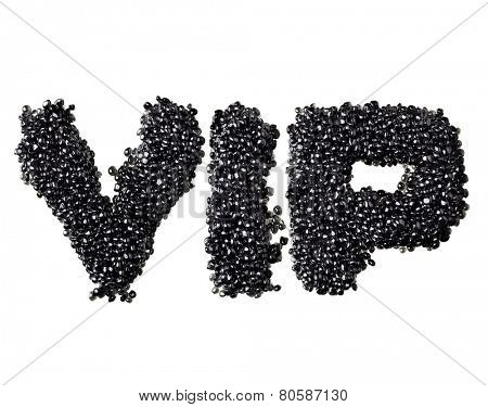 Abbreviation VIP made of black caviare