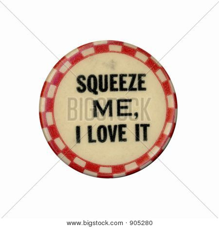 Squeeze Me Pin