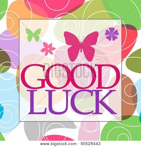 Good Luck Random Colorful Circles