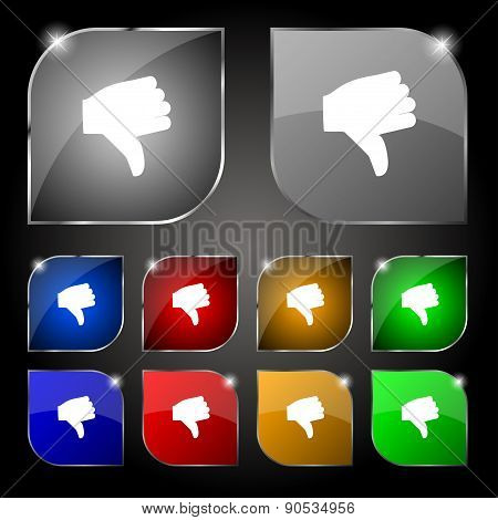 Dislike, Thumb Down Icon Sign. Set Of Ten Colorful Buttons With Glare. Vector