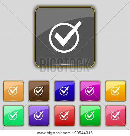 Check Mark, Tik Icon Sign. Set With Eleven Colored Buttons For Your Site. Vector