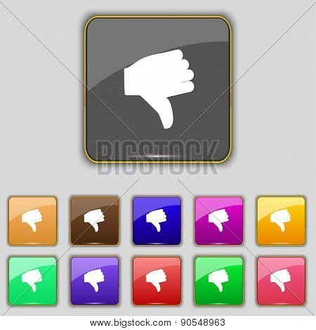 Dislike, Thumb Down Icon Sign. Set With Eleven Colored Buttons For Your Site. Vector