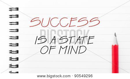 Success Is A State Of Mind  Written On Notebook Page