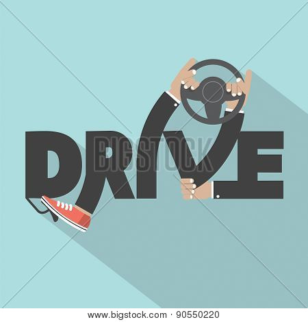Drive With Steering Wheel In Hand Typography Design.