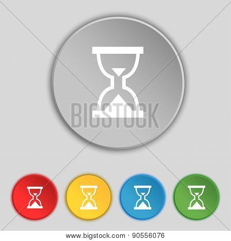 Hourglass, Sand Timer Icon Sign. Symbol On Five Flat Buttons. Vector