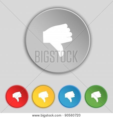 Dislike, Thumb Down Icon Sign. Symbol On Five Flat Buttons. Vector
