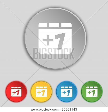 Plus One, Add One Icon Sign. Symbol On Five Flat Buttons. Vector