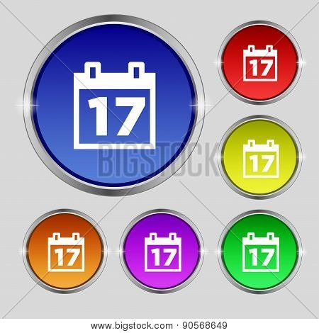 Calendar, Date Or Event Reminder Icon Sign. Round Symbol On Bright Colourful Buttons. Vector
