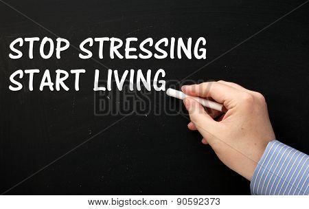 Stop Stressing Start Living