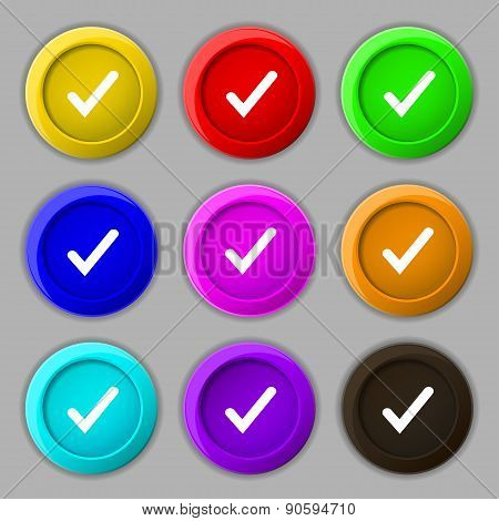 Check Mark, Tik Icon Sign. Symbol On Nine Round Colourful Buttons. Vector