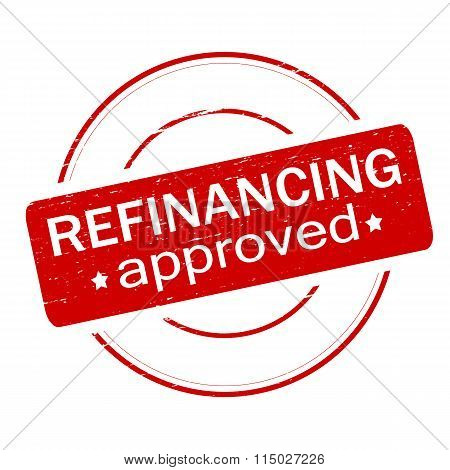 Rubber stamp with text refinancing approved inside vector illustration