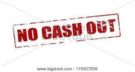 Rubber stamp with text no cash out inside vector illustration