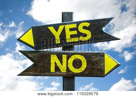 Yes - No signpost with sky background