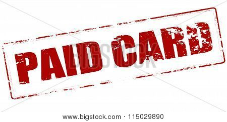 Rubber stamp with text paid card inside vector illustration