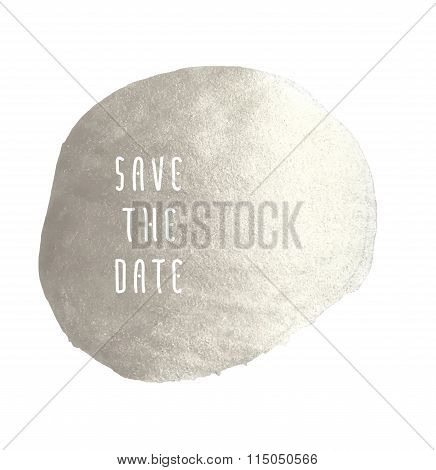 Save The Date Silver Stain