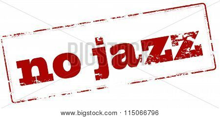 Rubber stamp with text no jazz inside vector illustration
